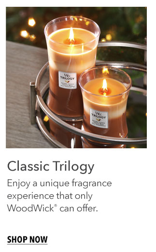 Classic Trilogy: Enjoy a unique fragrance experience that only WoodWick can offer. Shop Now
