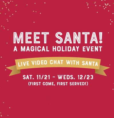Meet Santa A Magical Holiday Event
