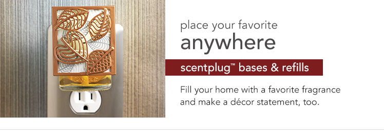 ScentPlug Bases and Refills: Place your favorite fragrance anywhere. Fill your home with your favorite fragrance and make a decor statement, too.