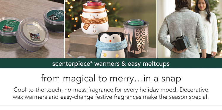Scenterpiece Warmers and Easy Meltcups.