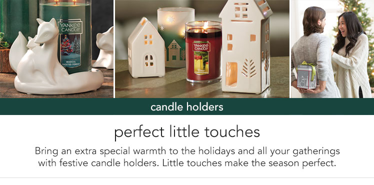 Candle Holders: Perfect little touches to make the holidays and all their gathers just right, try new candle holders. Little touches make for big changes.