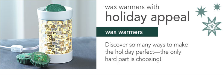Wax warmers with holiday appeal. Discover so many ways to make the holiday perfect - the only hard part is choosing!
