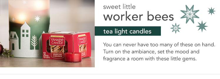 Sweet little worker bees - tea light candles. You can never have too many of these on hand. Turn on the ambiance, set the mood and fragrance a room with these little gems.