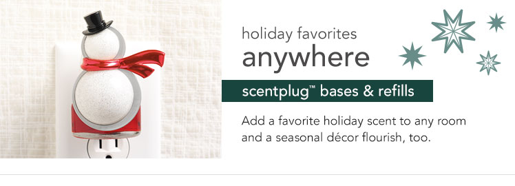 Holiday favorites anywhere. ScentPlug bases & refills. Add a favorite holiday scent to any room and a seasonal decor flourish, too.