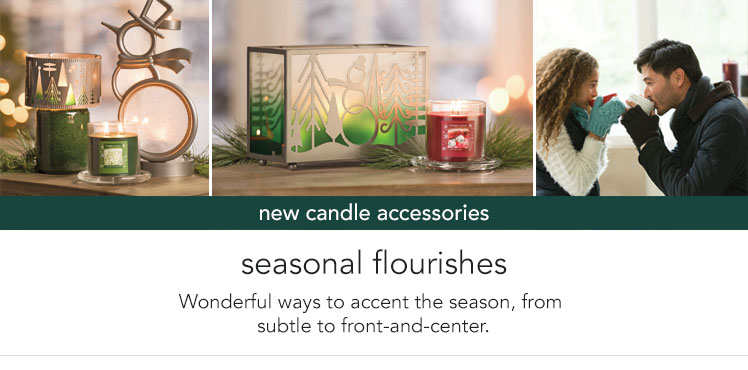 New Candle Accessories. Seasonal flourishes - wonderful ways to accent the season, from subtle to front-and-center.