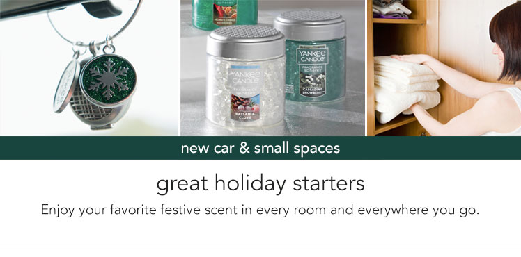 New Car & Small Spaces. Great holiday starters - enjoy your favorite festive scent in every room and everywhere you go.