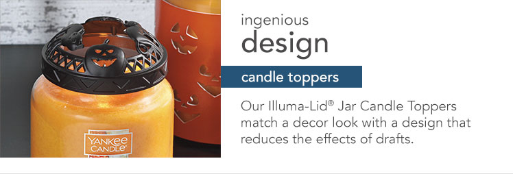 Candle Toppers: Match a look with a design that reduces the effects of drafts for an even flame.