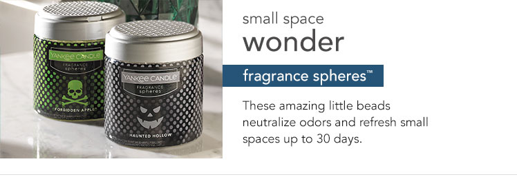 Fragrance Spheres: Odor neutralizing beads that refresh small spaces.