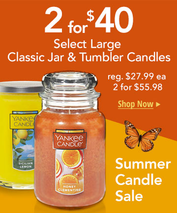 Select Large Candles: Only 2 for $40.