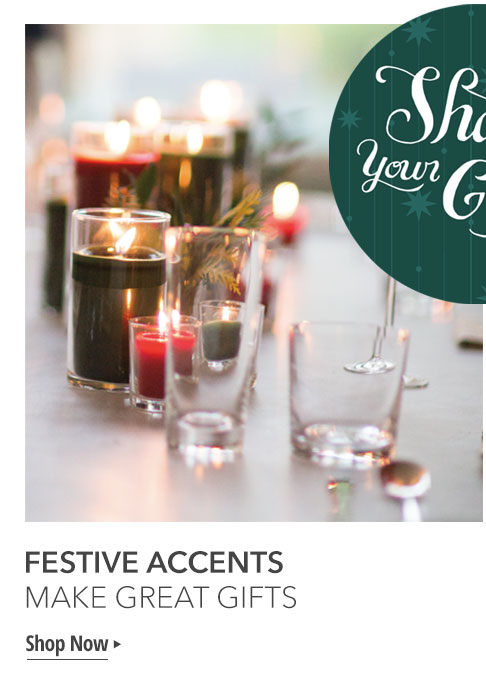 Festive Accents Make Great Gifts