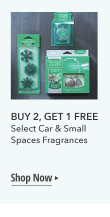 BUY 2, GET 1 FREE. Select Car & Small Spaces Fragrances. Shop Now