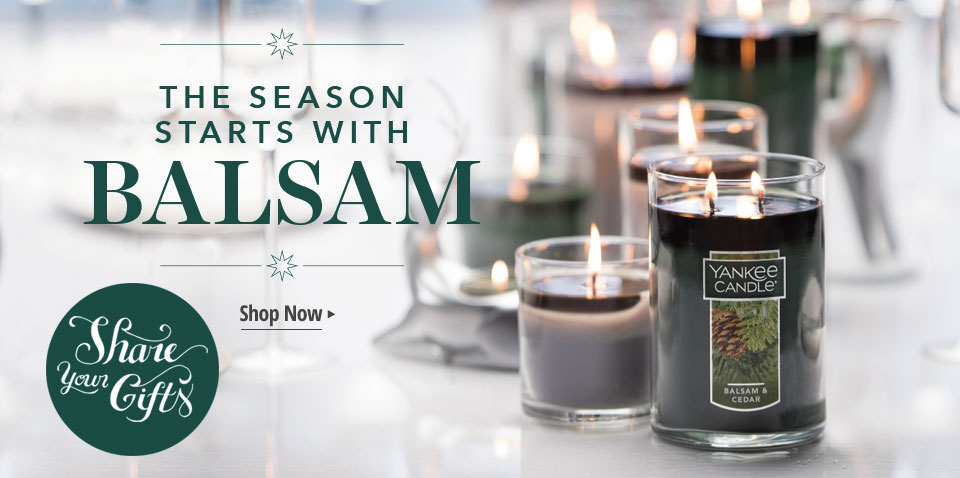 The Season Starts with BALSAM—Share your Gifts