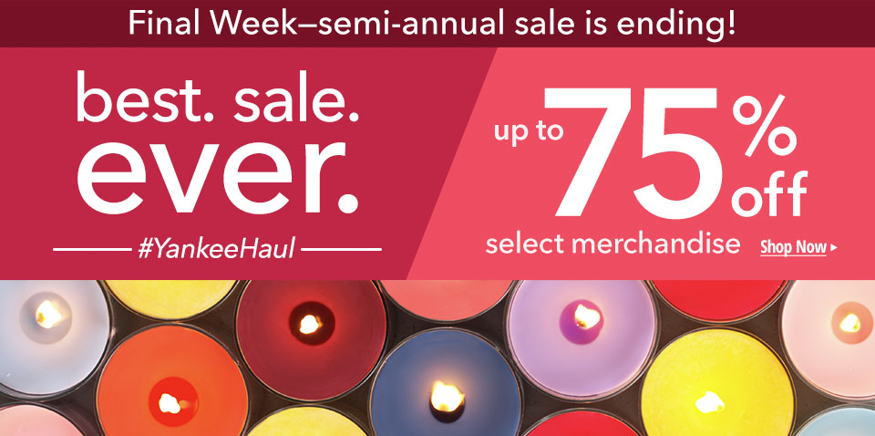 Semi-Annual Sale - Final Week! Best. sale. ever. up to 75% off select merchandise