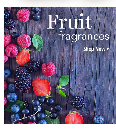 Fruit Fragrances: Fragrances based on fresh fruits or fruity combinations.