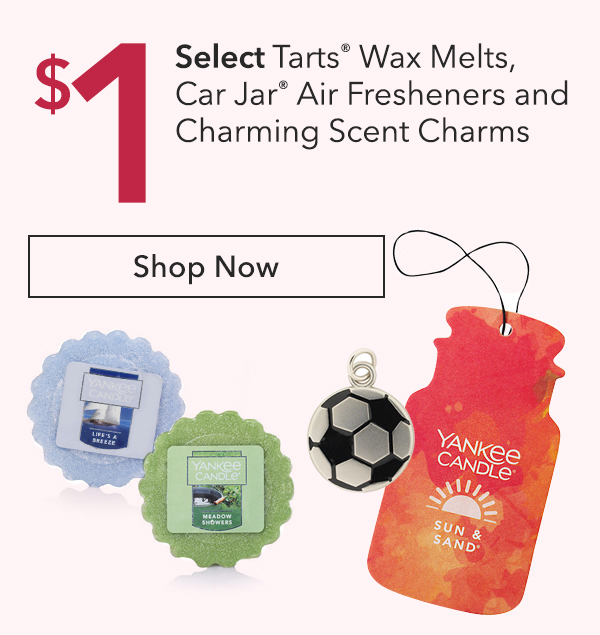 $1 Select Tarts® Wax Melts, Car Jar® Air Fresheners and Charming Scent Charms