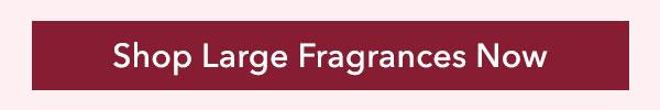 Shop Large Fragrances Now