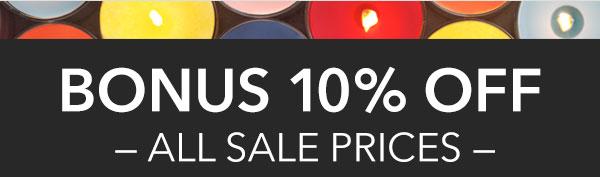 FINAL DAYS - Bonus 10% Off!