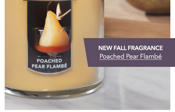 New Fall Fragrance Poached Pear Flambé