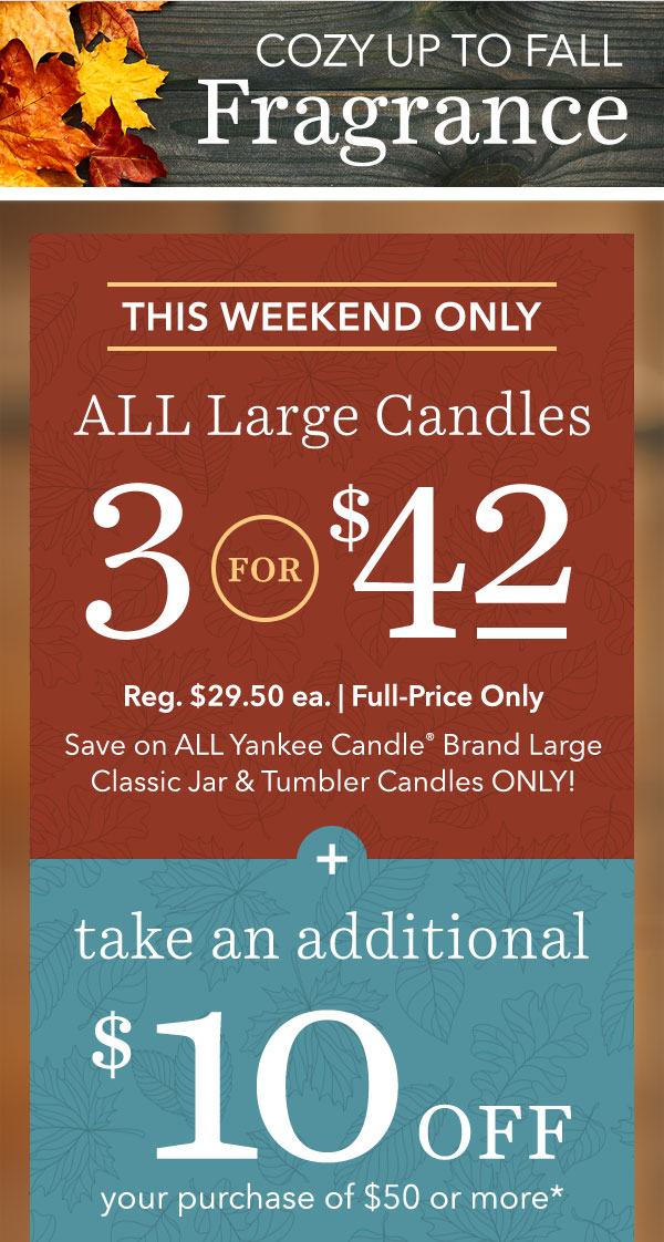 3 for $42 - All Classic Jar & Tumbler Candles + Extra $10 off $50 or more