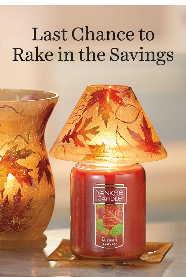 Last Chance to Rake in the Savings!
