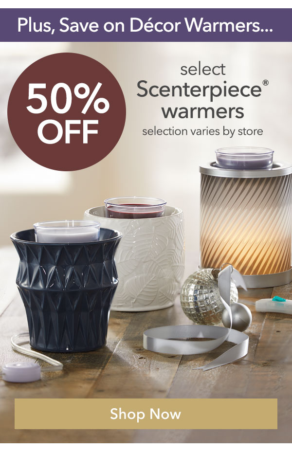 Select Scenterpiece Warmers 50% Off