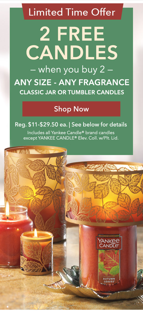 2 Free Candles When You Buy 2 - Any Size, Any Fragrance
