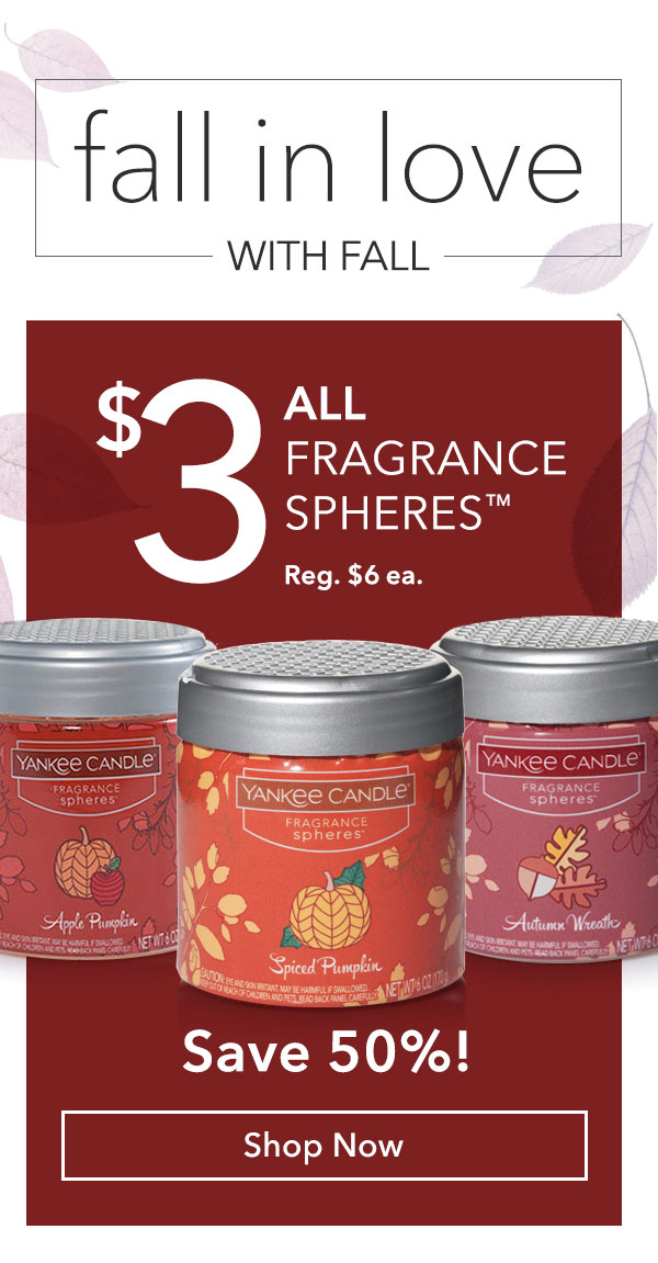 "$3 All Fragrance Spheresâ""¢"