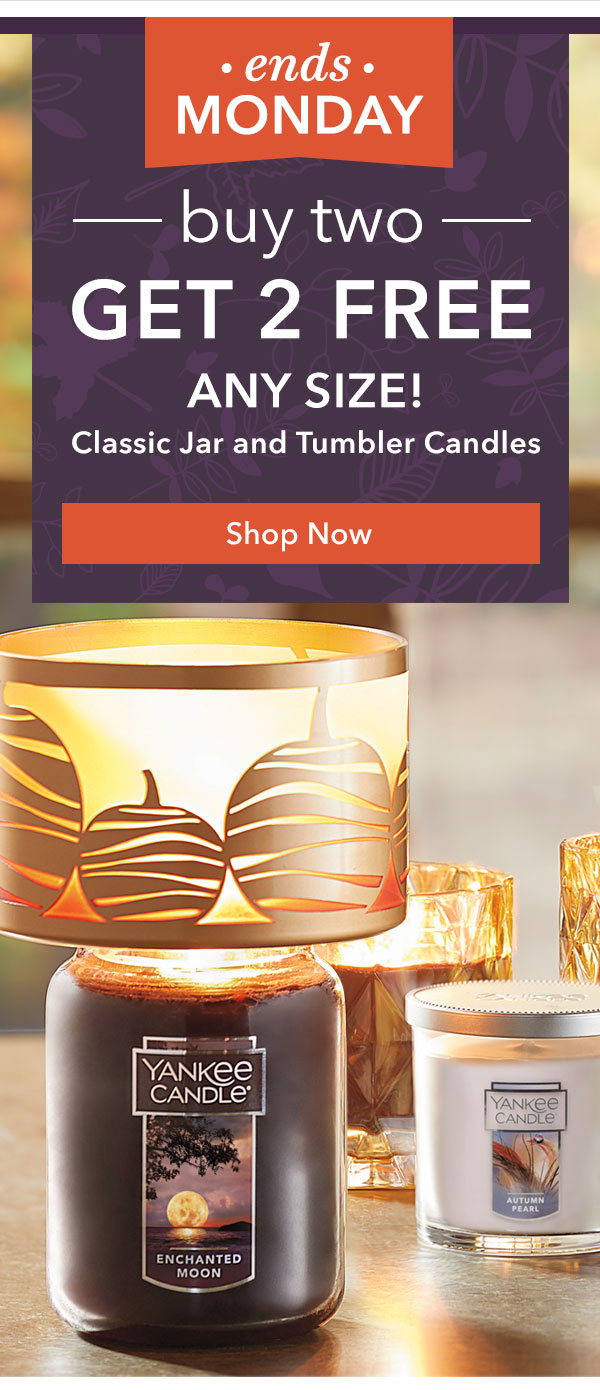 Ends Monday - 2 Free Candles When You Buy 2 - Any Size, Any Fragrance