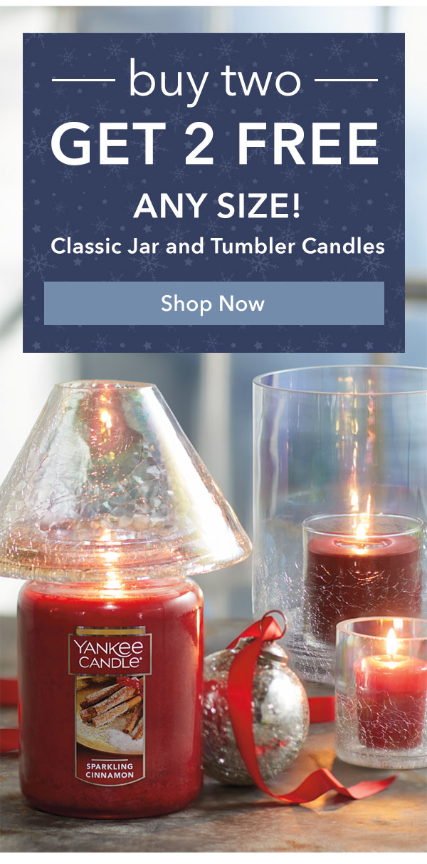 Buy 2, Get 2 FREE - Any Size! Classic Jar and Tumbler Candles