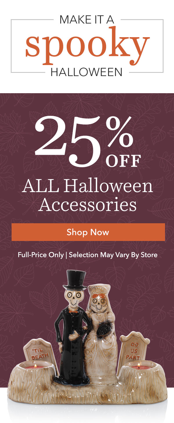 25% Off ALL Halloween Accessories